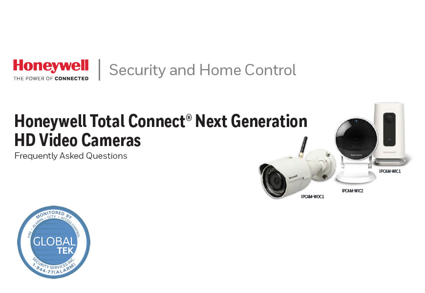 Honeywell Total Connect® Next Generation HD Video Cameras Frequently Asked Questions